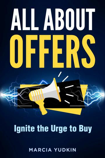 All About Offers: Ignite the Urge to Buy